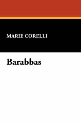 Barabbas by Marie Corelli image