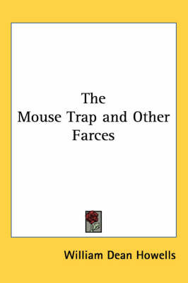 The Mouse Trap and Other Farces by William Dean Howells image