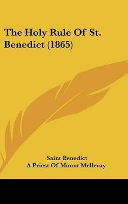 The Holy Rule Of St. Benedict (1865) by Saint Benedict image