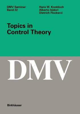 Topics in Control Theory by H.W. Knobloch