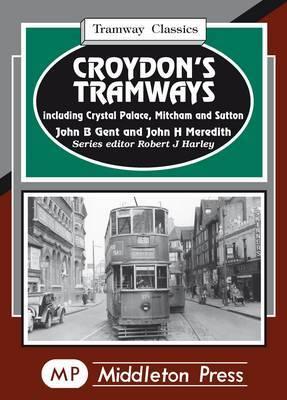 Croydon's Tramways by John B. Gent image
