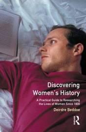 Discovering Women's History by Deirdre Beddoe image