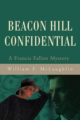 Beacon Hill Confidential by William F McLaughlin image