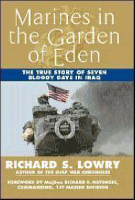 Marines in the Garden of Eden by Richard Lowry image