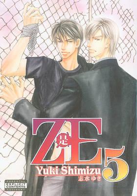 Ze: v. 5 by Yuki Shimizu