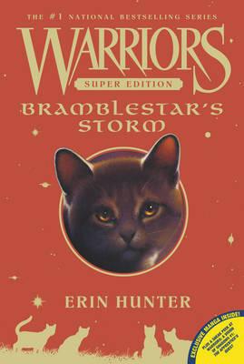 Warriors Super Edition: Bramblestar's Storm by Erin Hunter