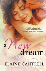 A New Dream by Elaine Cantrell