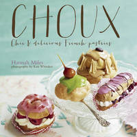 Choux by Hannah Miles