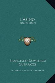 L'Asino: Sogno (1857) by Francesco Domenico Guerrazzi