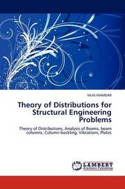 Theory of Distributions for Structural Engineering Problems by VILAS INAMDAR