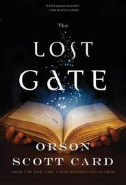 The Lost Gate (Mithermages #1) by Orson Scott Card