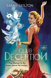 Club Deception by Sarah Skilton