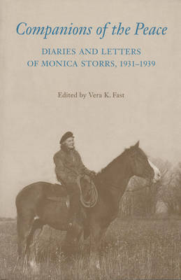 Companions of the Peace by Monica Storrs