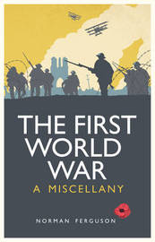 The First World War by Norman Ferguson
