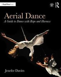 Aerial Dance by Jenefer Davies