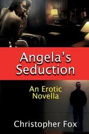 Angela's Seduction by Christopher Fox image