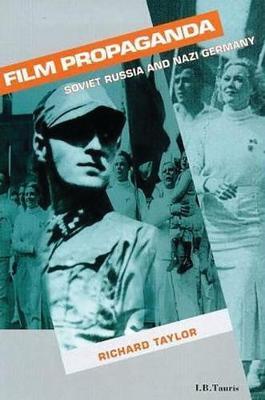 Film Propaganda by Richard Taylor