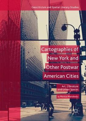 Cartographies of New York and Other Postwar American Cities by Monica Manolescu image