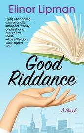 Good Riddance by Elinor Lipman