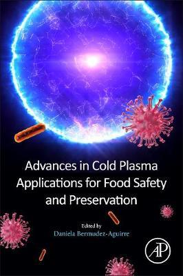 Advances in Cold Plasma Applications for Food Safety and Preservation image