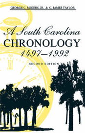 A South Carolina Chronology, 1497-1992 by George C. Rogers