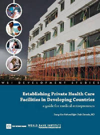 Establishing Private Health Care Facilities in Developing Countries by Seung-Hee Nah
