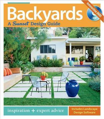 Backyards: A Sunset Design Guide by Bridget Bradley image