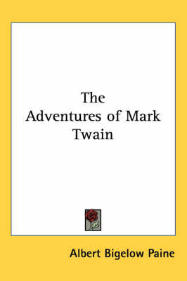 The Adventures of Mark Twain by Albert Bigelow Paine image