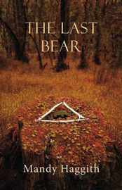 The Last Bear by Mandy Haggith image