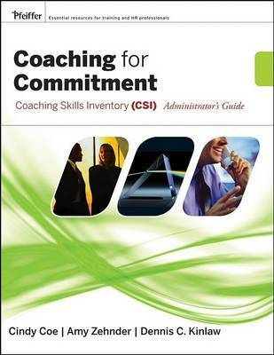 Coaching for Commitment by Dennis C Kinlaw