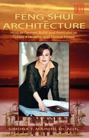 Feng Shui for Architecture by Simona F Mainini