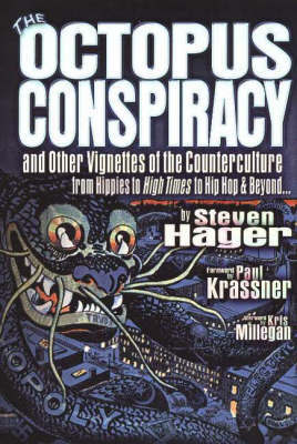 The Octopus Conspiracy by Steven Hager