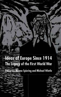 Ideas of Europe since 1914
