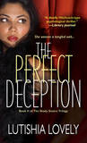 The Perfect Deception by Lutishia Lovely