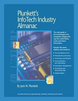 Plunkett's InfoTech Industry Almanac 2010 by Jack W Plunkett