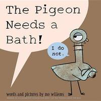 The Pigeon Needs a Bath! by Mo Willems image