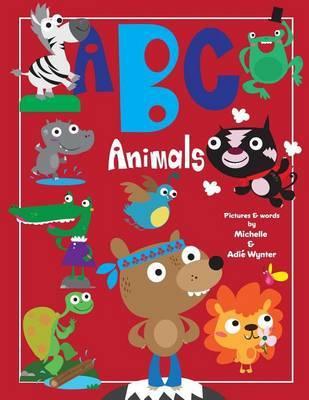 ABC Animals by Michelle Wynter image