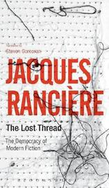 The Lost Thread by Jacques Ranciere