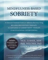 Mindfulness-Based Sobriety by Nick Turner