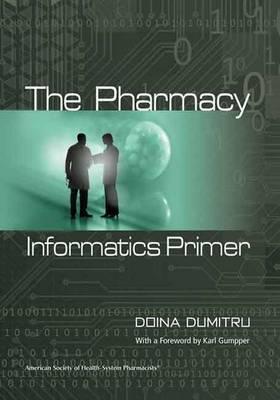 The Pharmacy Informatics Primer