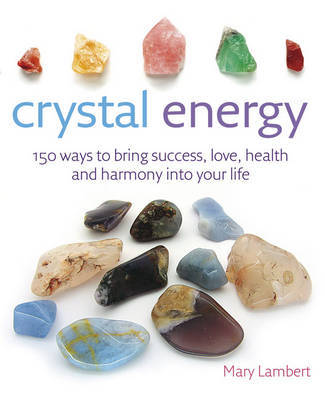 Crystal Energy by Mary Lambert image
