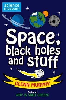 Science: Sorted! Space, Black Holes and Stuff by Glenn Murphy image