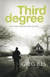 Third Degree by Greg Iles image