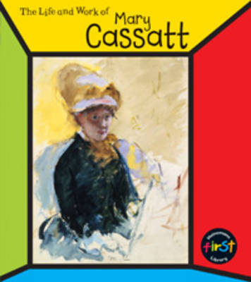 The Life and Work of Mary Cassatt by Ernestine Giesecke image