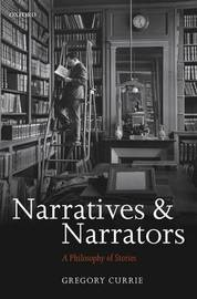 Narratives and Narrators by Gregory Currie image