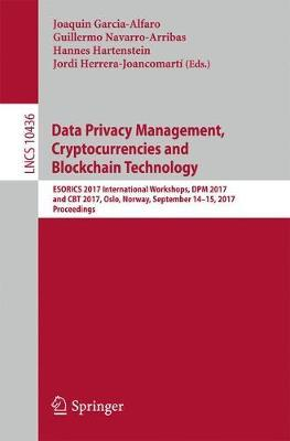 Data Privacy Management, Cryptocurrencies and Blockchain Technology