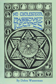 No Cholesterol Passover Recipes by Debra Wasserman image