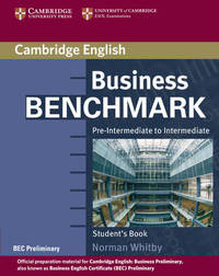 Business Benchmark Pre-Intermediate to Intermediate Student's Book BEC Preliminary Edition by Norman Whitby image