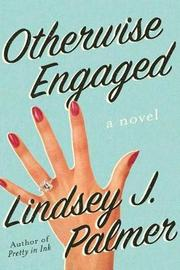 Otherwise Engaged by Lindsey J. Palmer image