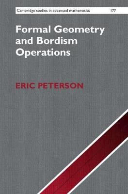 Formal Geometry and Bordism Operations by Eric Peterson